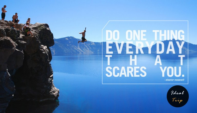 Do one thing everyday that scares you